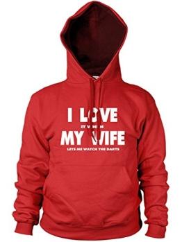 I love it when MY WIFE let me Armbanduhr die Darts Hoodie - 1